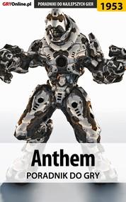 okładka Anthem - poradnik do gry, Ebook | Jacek Hałas, Patryk  Homa