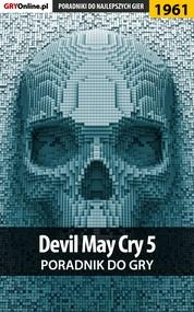 okładka Devil May Cry 5 - poradnik do gry, Ebook | Patryk Homa, Grzegorz Misztal
