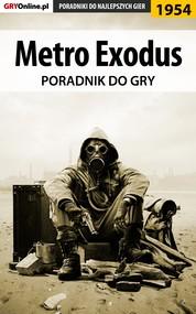 okładka Metro Exodus - poradnik do gry, Ebook   Natalia Fras, Grzegorz Misztal