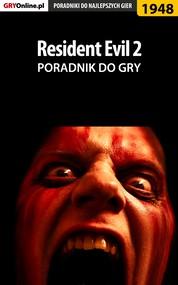 okładka Resident Evil 2 - poradnik do gry, Ebook | Jacek Hałas, Patryk Homa