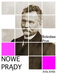 okładka Nowe prądy, Ebook | Bolesław Prus