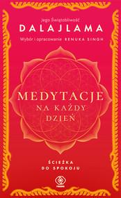 okładka Medytacje na każdy dzień. Ścieżka do spokoju, Ebook | Jego Świątobliwość Dalajlama