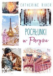 okładka Pocałunki w Paryżu, Ebook | Catherine Rider