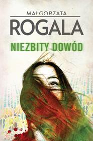 okładka Niezbity dowód, Ebook | Małgorzata Rogala