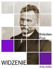 okładka Widzenie, Ebook | Bolesław Prus