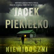 okładka Niewidoczni, Audiobook | Jacek Piekiełko