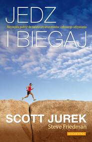 okładka Jedz i biegaj, Ebook | Scott Jurek