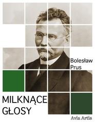 okładka Milknące głosy, Ebook | Bolesław Prus