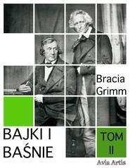 okładka Bajki i baśnie tom II, Ebook | Bracia Grimm