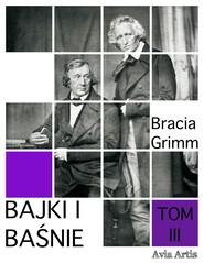 okładka Bajki i baśnie tom III, Ebook | Bracia Grimm