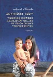 okładka Amazoński Inny., Ebook   Wierucka Aleksandra