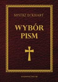 okładka Mistrz Eckhart. Wybór pism, Ebook | Mistrz Eckhart