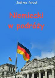 okładka Niemiecki w podróży, Ebook | Justyna Paruch