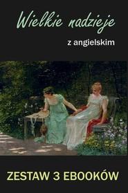 okładka 3 ebooki: Wielkie nadzieje z angielskim, Ebook | Marta Owczarek, Charles Dickens, Arthur Conan Doyle