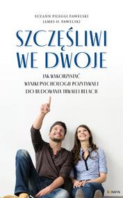 okładka Szczęśliwi we dwoje, Ebook | Suzann Pileggi Pawelski, dr James O. Pawelski