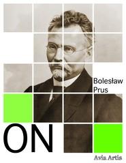 okładka On, Ebook | Bolesław Prus