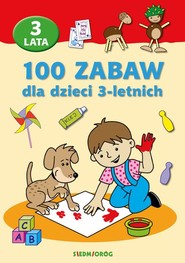 okładka 100 zabaw dla dzieci 3-letnich, Książka | Langowska Mariola