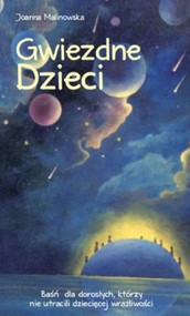okładka Gwiezdne Dzieci, Książka | Malinowska Joanna