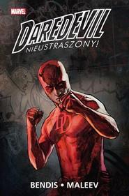 okładka Daredevil Nieustraszony Tom 2, Książka   Brian Michael Bendis, Alex Maleev