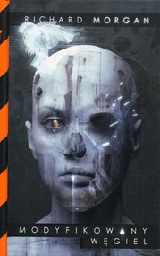 okładka Modyfikowany węgiel. Takeshi Kovacs. Tom 1, Książka | Morgan Richard