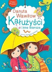 okładka Poeci dla dzieci Kałużyści i inne wiersze, Książka | Wawiłow Danuta