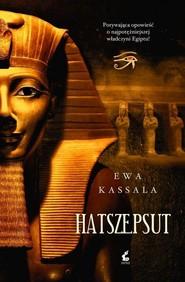 okładka Hatszepsut, Książka | Ewa Kassala