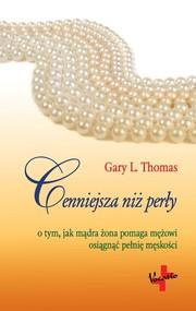 okładka Cenniejsza Niż Perły, Książka | L. Thomas Gary