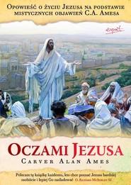 okładka Oczami Jezusa, Książka | Carver Alan Ames