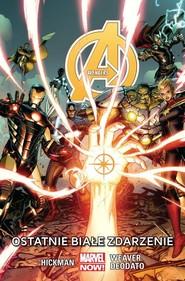 okładka Avengers - Ostatnie białe zdarzenie, Tom 2, Książka |