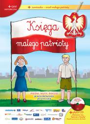 okładka Księga małego patrioty + CD, Książka | Praca Zbiorowa