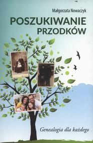 okładka Poszukiwanie przodków Genealogia dla każdego, Książka | Nowaczyk Małgorzata