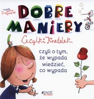 okładka Dobre maniery Cecylki Knedelek czyli o tym, ze wypada wiedzieć, co wypada, Książka | Joanna  Krzyżanek