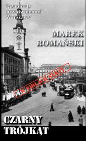 okładka Czarny trójkąt, Książka   Marek Romański