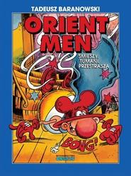 okładka Orient Men, Książka | Baranowski Tadeusz