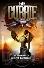 okładka Hayden War: Na Srebrnych Skrzydłach, Książka | Evan Currie