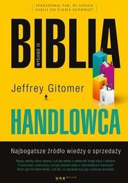 okładka Biblia handlowca Najbogatsze źródło wiedzy o sprzedaży w3, Książka | Gitomer Jeffrey