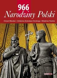 okładka 966 Narodziny Polski, Książka  