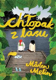 okładka Chłopak z lasu, Książka | Marten Melin