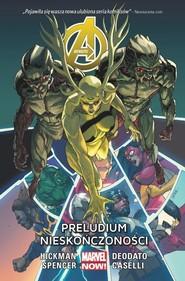okładka Avengers Preludium nieskończoności Tom 3, Książka | Jonathan Hickman