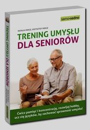 okładka Samo Sedno Trening umysłu dla seniorów, Książka | Natalia Minge, Krzysztof Minge