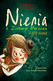 okładka Nienia z Zielonego Marzenia Lato Nieni, Książka | Agnieszka Tyszka
