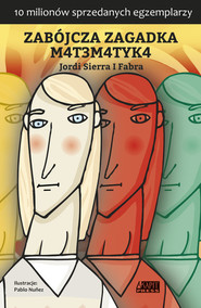 okładka Zabójcza zagadka matematyka, Książka | Jordi Sierra i Fabra