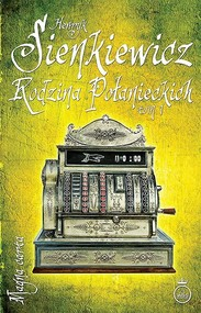 okładka Rodzina Połanieckich Tom 1, Książka | Henryk Sienkiewicz