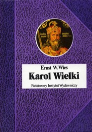 okładka Karol Wielki Cesarz i Święty, Książka   Ernst W. Wies