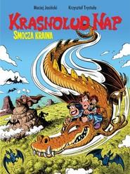 okładka Krasnolud Nap Tom 1 Smocza kraina, Książka | Maciej Jasiński