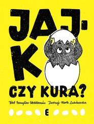 okładka Jajko czy kura?, Książka | Przemysław Wechterowicz