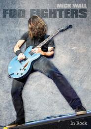 okładka Foo Fighters, Książka | Mick Wall