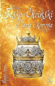 okładka Tiara i korona Tom 2, Książka   Teodor Jeske-Choiński