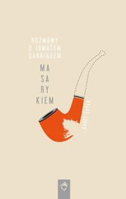 okładka Rozmowy z Tomasem Garriguem Masarykiem, Książka | Karel Čapek