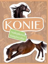 okładka Konie Nalepkowa książeczka, Książka |